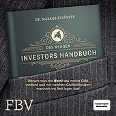Des klugen Investors Handbuch (Warum man mit