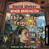 Ehre unter Feinden - Honor Harrington, Teil 6 (Ungekürzt)