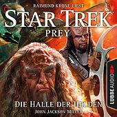 Die Halle der Helden - Star Trek Prey, Teil 3 (Ungekürzt)