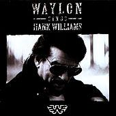 Waylon Sings Hank Williams