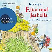Eliot und Isabella in den Räuberbergen (ungekürzt)