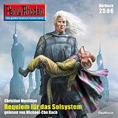 Requiem für das Solsystem - Perry Rhodan - Erstauflage 2596 (Ungekürzt)