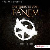 Die Tribute von Panem. Flammender Zorn (Ungekürzte Lesung)