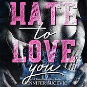 Hate to Love you (Zerbrechliche Liebe)
