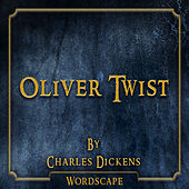 Oliver Twist (By Charles Dickens)