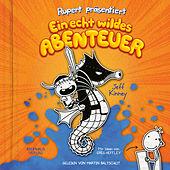 Rupert präsentiert: Ein echt wildes Abenteuer (Ungekürzt)