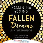 Fallen Dreams - Endlose Sehnsucht (Ungekürzt)