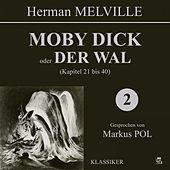 Moby Dick oder Der Wal (Kapitel 21 bis 40)