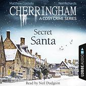 Secret Santa - Cherringham - A Cosy Crime Series: Mystery Shorts 25 (Unabridged)