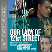 Our Lady of 121st Street (Audiodrama)
