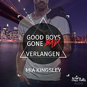 Good Boys Gone Bad (Verlangen)