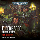 Warhammer 40,000 - Gaunts Geister 4: Ehrengarde