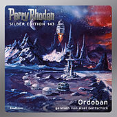 Ordoban - Perry Rhodan - Silber Edition 143 (Ungekürzt)
