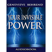 Your Invisible Power (Unabridged)