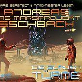 Folge 2: Das Marsprojekt - Die blauen Türme