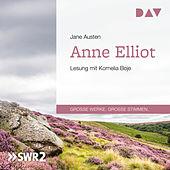 Anne Elliot oder Die Kunst der Überredung (Ungekürzt)