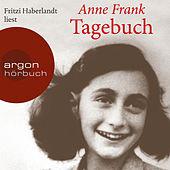 Das Tagebuch der Anne Frank (Ungekürzte Lesung)