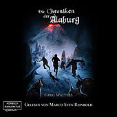 Die Chroniken der Alaburg - Die Farbseher Saga, Band 3 (Ungekürzt)