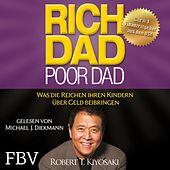 Rich Dad Poor Dad (Was die Reichen ihren Kindern über Geld beibringen)