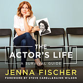 The Actor's Life - A Survival Guide (Unabridged)