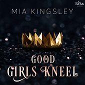 Good Girls Kneel