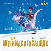 Der Weihnachtosaurus (Gekürzte Lesung mit Musik)
