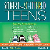 Smart but Scattered Teens (Unabridged)
