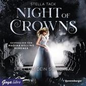 Night of Crowns. Spiel um dein Schicksal (Ungekürzte Lesung)