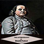 The Autobiography of Benjamin Franklin (YonaBooks)